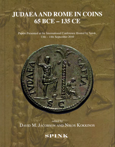 David M. Jacobson, Nikos Kokkinos (edd.), Judaea and Rome in Coins 65 BCE-315 CE. Papers Presented at the International Conference Hosted by Sping, 13th-14th September 2010. London 2012. Hardcover. 19.7 x 25.2cm. 254 p. with bw and colour images. ISBN: 978-1-907427-22-0. Price: 50 GBP.