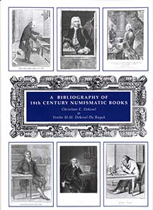 Christian Dekesel and Yvette Dekesel-De Ruyck, Bibliography of 18th Century Numismatic Books: A-B. 1212pp. Available now at 135 £ at Spink. The other volumes (C-Gn; Go-L; M-R; S-Z) are coming soon.