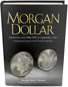 Michael Standish, Morgan Dollar: America's Love Affair With a Legendary Coin, Whitman Publishing, Atlanta (GE), 2014. Hardcover, 160 pages, Full color, 8.5 x 11 inches. ISBN 0794839533. US$29.95.