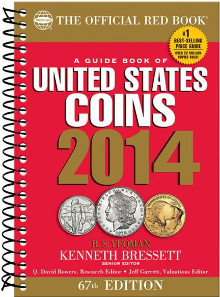 The Official Red Book®. A Guide Book of United States Coins. 67th edition, Whitman Publishing, 2014. Spiral bound, 448 pages, full color, illustrated, 5.30 x 7.70 inches, ISBN-13: 9780794841805. $14.95 U.S.