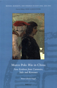 Hans Ulrich Vogel, Marco Polo Was in China. Brill Leiden - Boston 2013. 15,5 cm x 24 cm. Hard cover. 643 p. with pictures in color and black and white. ISBN 978-90-04-23193-1. 167 euros.