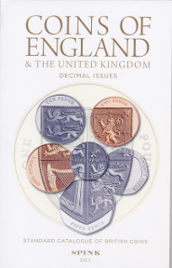 Standard Catalogue of British Coins, 2 volumes, 50th edition. Spink, London, 2015. Vol. 1: Coins of England & The United Kingdom. Pre-Decimal Issues: 536 p., 14.3 x 22.3 cm, Hardcover. ISBN: 978-1-907427-43-5. / Vol. 2: Coins of England & The United Kingdom. Decimal Issues: 157 p., 13.7 x 21.6 cm, Paperback. ISBN: 978-1-907427-44-2. Both volumes throughout illustrated in colour. Both volumes together: GBP 30.