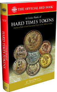 Q. David Bowers, A Guide Book of Hard Times Tokens, Whitman Publishing, 2015. Softcover, 320 p. $29.95.