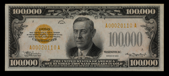 100,000 Dollar Gold Certificate, United States, 1934. Image courtesy of the National Museum of American History.