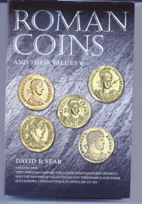 David R. Sear, Roman Coins and Their Values. 'Millenium Edition'. Volume V: The Christian Empire: The Later Constantinian Dynasty and the Houses of Valentinian and Theodosius and their Successors, Constantine II to Zeno, AD 337-491. Spink, London, 2014. 575 p., black-and-white images throughout. 22.2 x 15 cm. Hardcover. ISBN: 978-1-907427-45-9. 50 GBP.