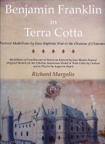 Richard Margolis, Benjamin Franklin in Terra Cotta. Kolbe & Fanning, Gahanna (OH), 2015. 232 pages, illustrated in color. 26 x 33.8 cm. Hardcover. ISBN: 978-0-934352-12-3. US$ 195.
