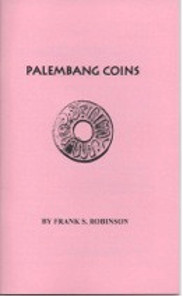 Cover and page from Frank S. Robinson, The Palembang Coins.