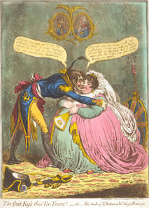 British caricature by James Gillray: The first Kiss this Ten Years! - or - the meeting of Britannia & Citizen François. - The words of Britannia are distinctive: