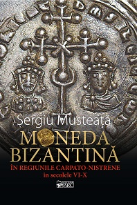 Sergiu Musteata, Moneda Bizantina in regiunile Carpato-Nistrene / Byzantine Coinage in the Carpathian-Nistrian Regions. 2nd edition. Demetrius Siatras Publisher, Athens 2016. 304 pp. with illustrations in colour. Soft cover. ISBN: 978-618-82459-2-1. 40 euros.