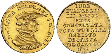 Zurich. Ducat 1819 celebrating the 300-year anniversary of the Reformation. From the auction Künker 283 (2016), 5938.