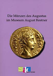 Simone Vogt, Die Münzen des Augustus im Museum August Kestner. Publisher Marie Leidorf, Rahden 2009. 112 pages with 15 colour text illustrations, catalogue continuously illustrated. Paperback. Adhesive binding. 16.5 x 24 cm. CD included. ISBN 978-3-86757-451-8. Euros 19.80.