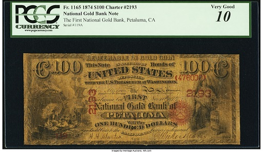 Petaluma, CA. $100 Original national Gold Bank Note Fr. 1165 The First National Gold Bank Ch.