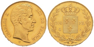 Lot 678: France. Charles X, 1824-1830. Pattern for the 100 francs piece in gold, undated (1830), Paris, by Tiolier. Extremely rare. Extremely fine. Estimate: 50,000,- euros.