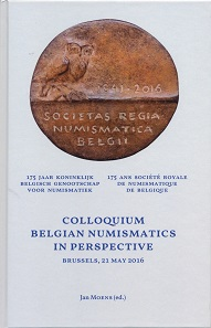 Jan Moens (ed.), Proceedings of the Colloquium 'Belgian Numismatics in Perspective' (Brussels, 21 May 2016). 361 p. with b/w and color illustrations, hardcover, 16.5 x 25.2 cm.