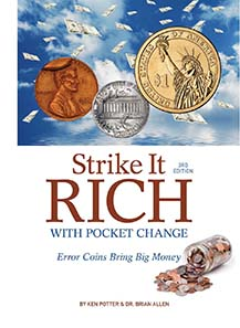 Ken Potter, Brian Allen, Strike It Rich With Pocket Change. Error Coins Bring Big Money, Krause Publications, Iola, 3rd edition 2011, ISBN 978-1-4402-1578-0 ($19.99), 352 pages.