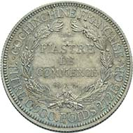 Cochin-China. Pattern for a piaster 1879. PP. From auction sale Künker June 22, 2011, 4481. Estimate: 10,000 Euros.