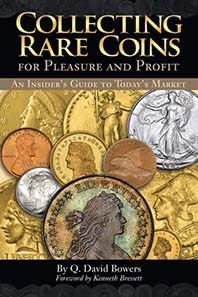 Q. David Bowers, Collecting Rare Coins for Pleasure and Profit: An Insider?s Guide to Today?s Market, foreword by Kenneth Bressett, Whitman Publishing, Atlanta 2011, ISBN 978-079483406-7, softcover, full color, 6 x 9 inches, 144 pages, USD 9.95.