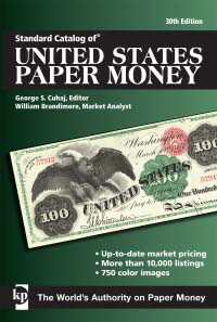 George S. Cuhaj, Bill Brandimore (ed.), Standard Catalog of United States Paper Money. Krause Publishing 2011, 30st edition, 456 pages, 750 colour photos. ISBN: 978-1-4402-1700-5. Paperback. $31.99.