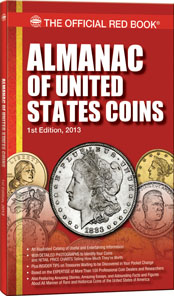 Dennis Tucker, Almanac of United States Coins, Whitman Publishing, Atlanta (GE) 2013. 192 pages, softcover, full color. ISBN: 079483925-8. $9.95.